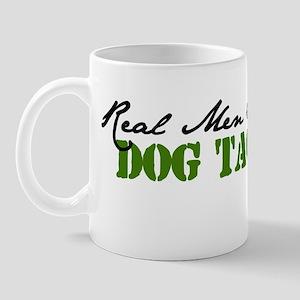 Real Men Wear Dog Tags Mug