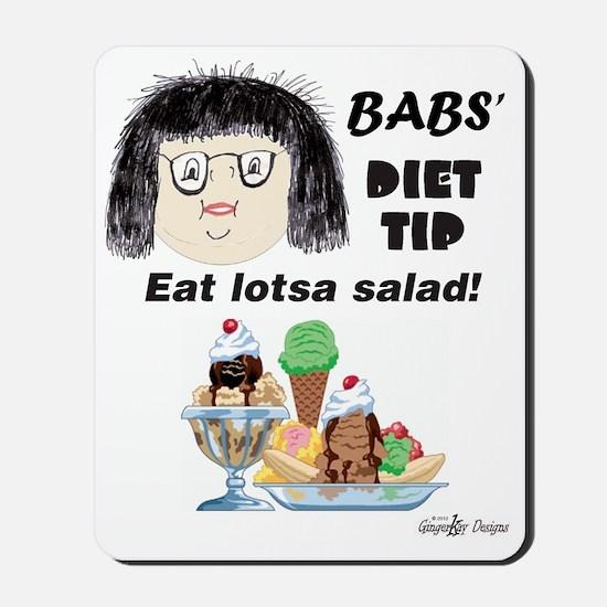 Babs diet tip Mousepad
