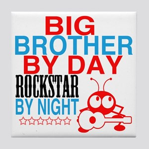 Big Brother by Day, Rockstar By Night Tile Coaster
