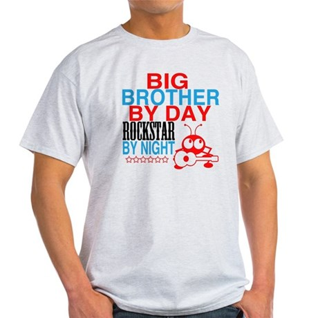 Big Brother by Day, Rockstar By Nigh Light T-Shirt
