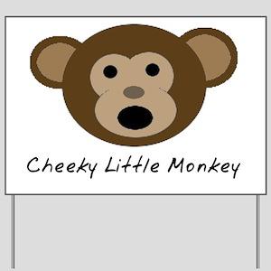 Cheeky Little Monkey Yard Sign