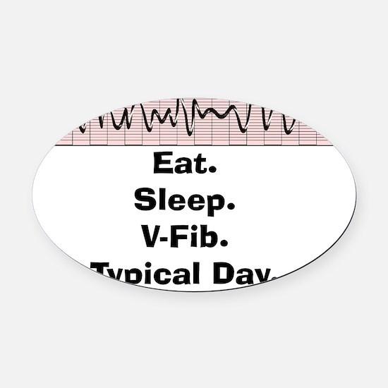Funny V-Fib T-Shirts Oval Car Magnet