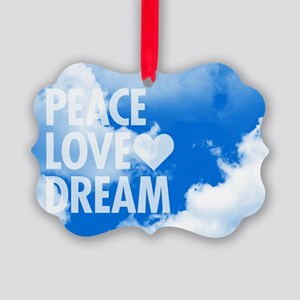 Peace Love Dream Picture Ornament