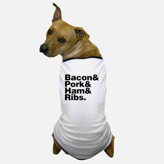 Bacon & Pork & Ham & Ribs Dog T-Shirt