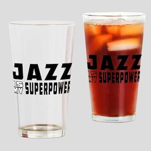 Jazz Dance is my superpower Drinking Glass