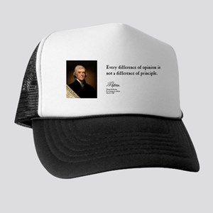 Thomas Jefferson - Difference Trucker Hat