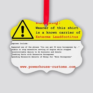 Warning Black Letters Picture Ornament