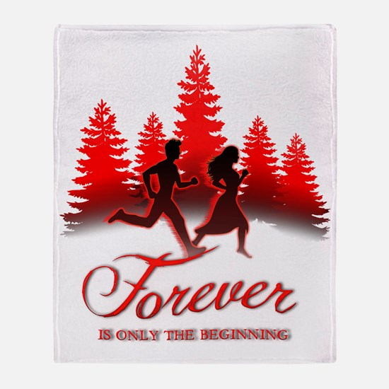 Forever is Only The Beginning (Bella Throw Blanket