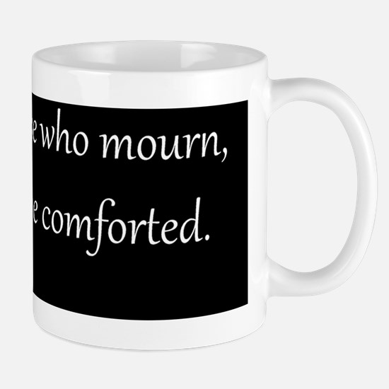 Mourning, White on Black, Beatitudes Mug