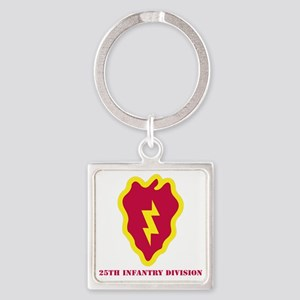 SSI - 25th Infantry Division with  Square Keychain