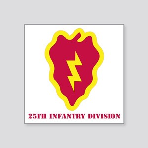 "SSI - 25th Infantry Divisio Square Sticker 3"" x 3"""