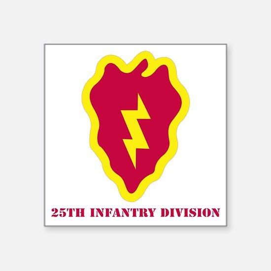 """SSI - 25th Infantry Divisio Square Sticker 3"""" x 3"""""""