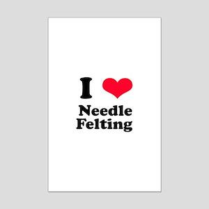 I Love Needle Felting Mini Poster Print