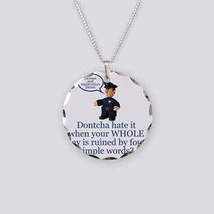Ruined Your Day Necklace Circle Charm