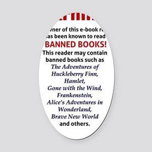 Nook Sleeve - Banned Books Oval Car Magnet