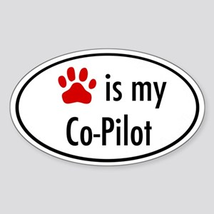 Dog is my Co-Pilot Oval Sticker