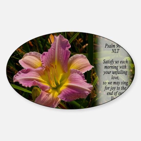 Psalm 90:14 Sticker (Oval)