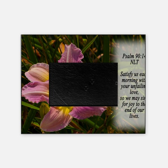 Psalm 90:14 Picture Frame