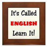 It's Called English Learn It Framed Tile