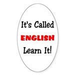 It's Called English Learn It Oval Sticker