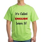 It's Called English Learn It Green T-Shirt