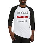 It's Called English Learn It Baseball Jersey