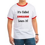 It's Called English Learn It Ringer T