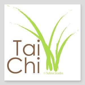 "tai chi growth 6 Square Car Magnet 3"" x 3"""