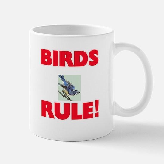 Birds Rule! Mugs