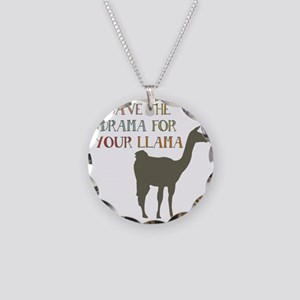 Save The Drama For Your Llam Necklace Circle Charm