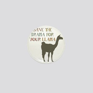 Save The Drama For Your Llama Mini Button