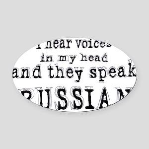 I hear voices Oval Car Magnet