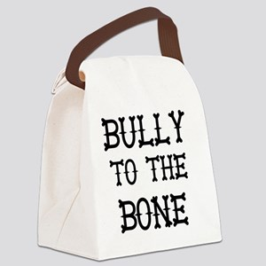 Bully to the Bone Canvas Lunch Bag