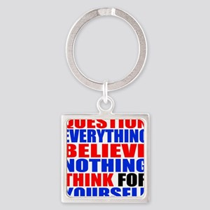 Question Everything Square Keychain
