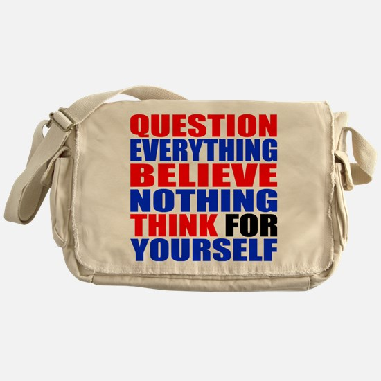 Question Everything Messenger Bag