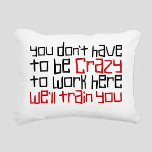 well train you Rectangular Canvas Pillow