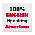 English Speaking American Tile Coaster