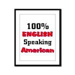English Speaking American  Framed Panel Print