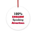 English Speaking American Ornament (Round)