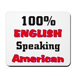 English Speaking American Mousepad