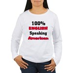 English Speaking American Women's Long Sleeve T-S