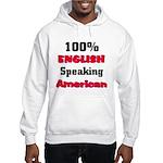 English Speaking American Hooded Sweatshirt