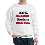 English Speaking American Sweatshirt