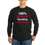 English Speaking American Long Sleeve Dark T-Shir