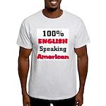 English Speaking American Light T-Shirt