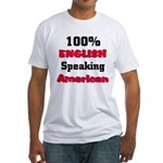 English Speaking American Fitted T-Shirt