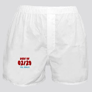Born On 02/29 Boxer Shorts