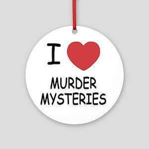 I heart murder mysteries Round Ornament