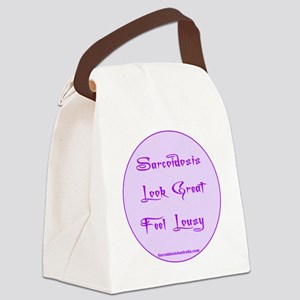 Sarcoidosis Look Great Feel Lousy Canvas Lunch Bag