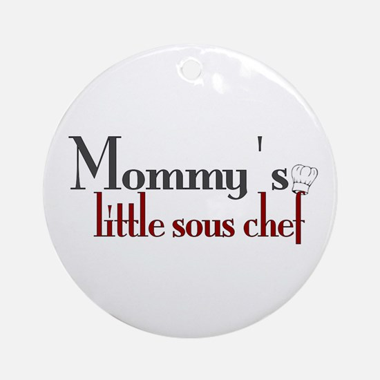 Mommy's Sous Chef Ornament (Round)
